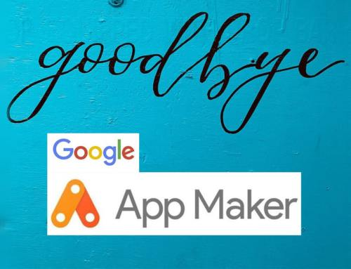 Google AppMaker shutdown: Which steps should be taken now?