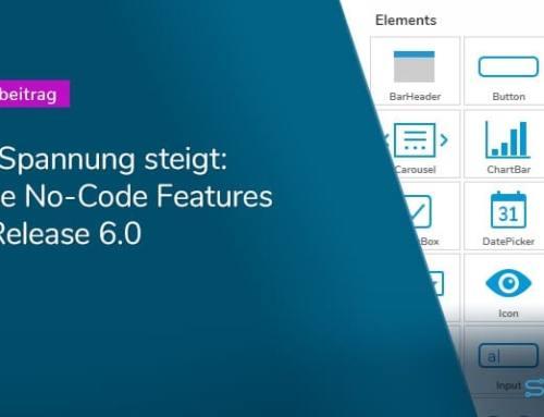 Release 6.0 Preview: Weitere No-Code-Features und ein neues Look&Feel